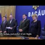Noul prefect al județului Bacău este Claudiu Șerban